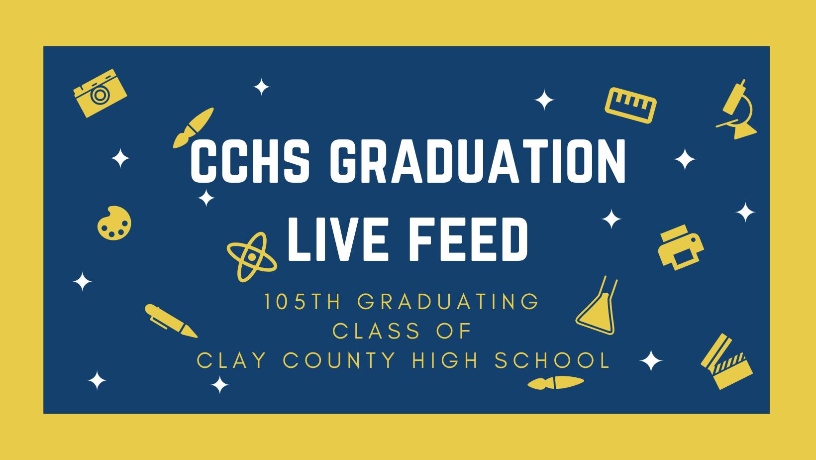cchs graduation live feed